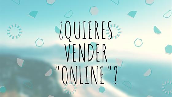 "Quieres Vender ""Online"""