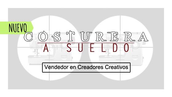 Vendedor Nuevo (Costurera A Sueldo)