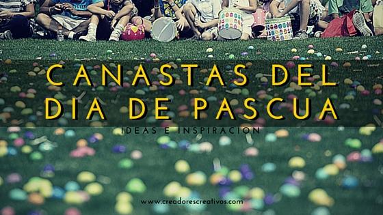 DIY Canasta del DIa de Pascua